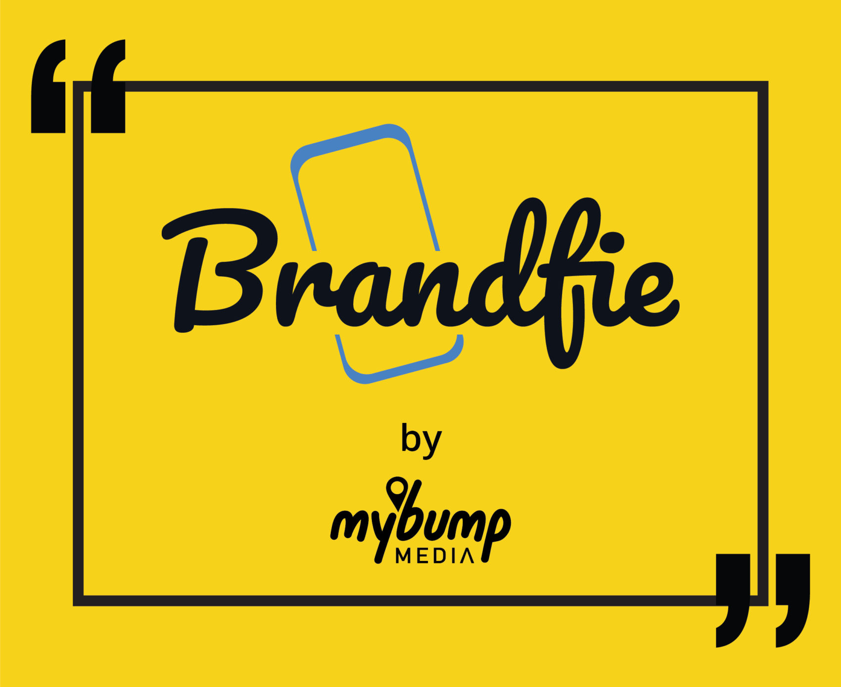 BRANDFIE? What is that?